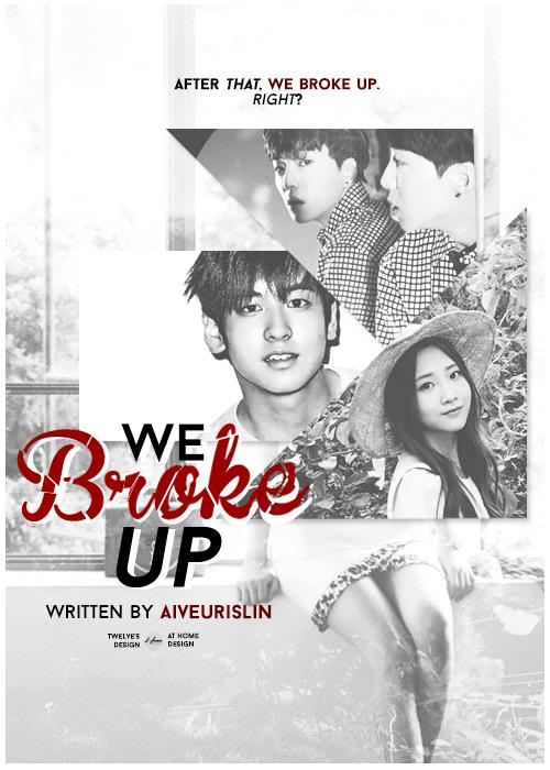 we-broke-up-aiveurislin